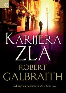 Robert Galbraith: Karijera zla