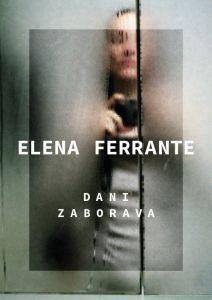 Elena Ferrabte: Dani zabrava